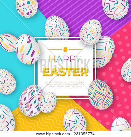 Easter Background With Square Frame And Colorful Ornate Eggs On Modern Geometric Background. Cute Ve