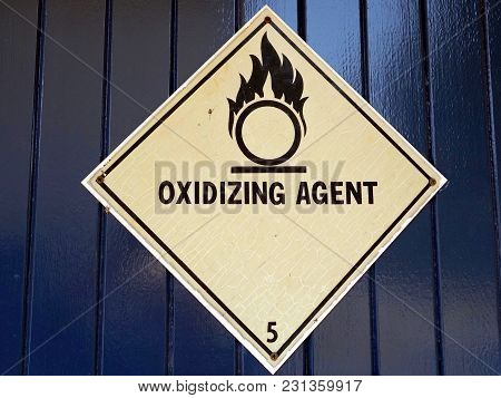 A Warning Sign Showing That People Are In The Vicinity Of Oxidizing Agents Which Can Hazardous.