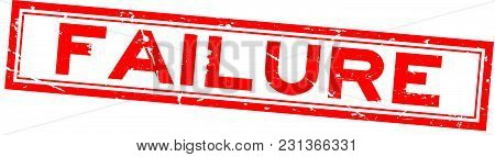Grunge Red Failure Word Square Rubber Seal Stamp On White Background