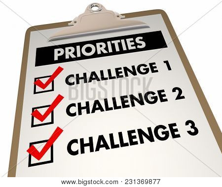 Priorities Top Challenges Checklist To Do List 3d Illustration