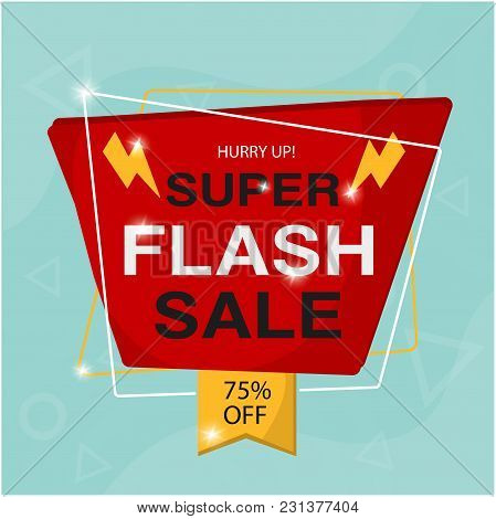 Hurry Up Super Flash Sale 75% Off Vector Image