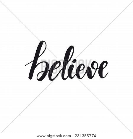 Lettering Design Of A Word Believe. Vector Illustration.