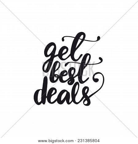 Lettering Layout Design Get Best Deals. Vector Illustration.