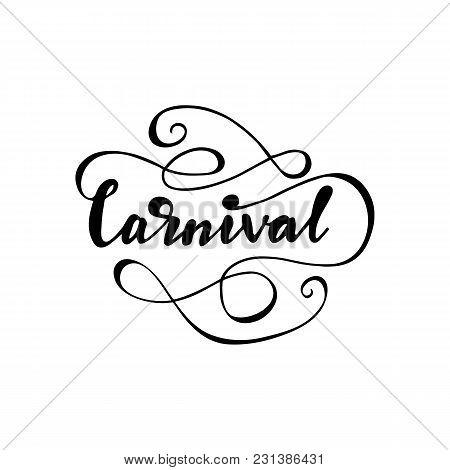 Lettering Design Of A Word Carnival. Vector Illustration.