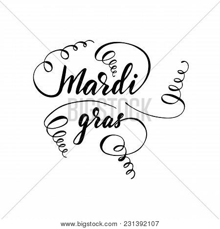 Greeting Card Design With Lettering Mardi Gras. Vector Illustration.