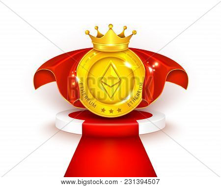 Vector 3d Realistic Golden Ethereum Coin In Red Cloak, With Royal Crown Stands On Round Podium With