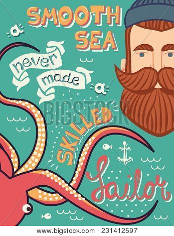 A Smooth Sea Never Made A Skilled Sailor Illustration, Hand-drawn Poster Design With Hand-lettering,