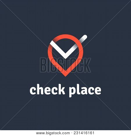 Vector Line Logo Of Navigation Pin With Check Symbol. Check Place Logotype Concept.