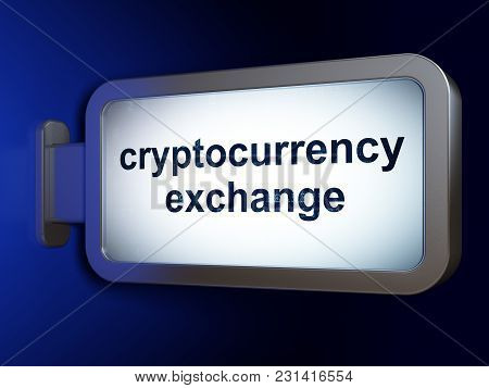Blockchain Concept: Cryptocurrency Exchange On Advertising Billboard Background, 3d Rendering