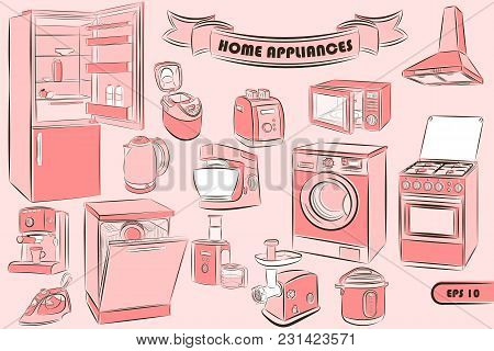 A Set Of Home Appliances In The Sketch Style For Your Unique Design Of Printed Products And The Inte