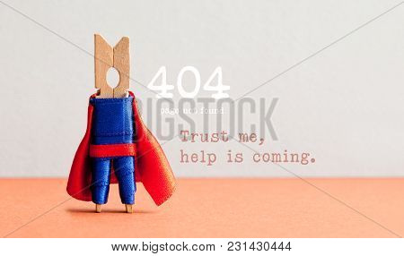 Error 404 Page Not Found Web Page. Toy Clothespin Peg Superhero, Pink Gray Background. Trust Me Help