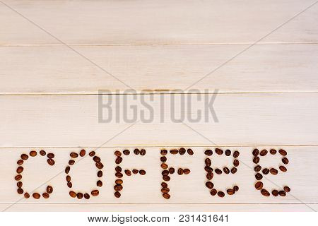 The Inscription Coffe Of Instant Coffee On White Background. Mockup