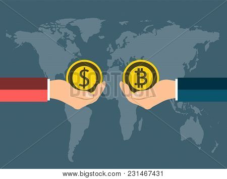 Business Coin Concept.exchange Coins Dollar To Bitcoin By Hand To Hand On Background Map World.vecto