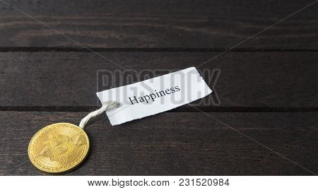 Bitcoin And Written The Word: Happiness On Paper