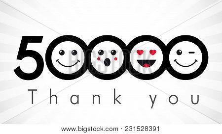 Thank You 50000 Followers Numbers. Congratulating Black And White Networking Thanks, Net Friends Ima