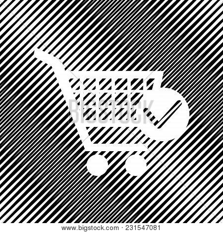 Shopping Cart With Check Mark Sign. Vector. Icon. Hole In Moire Background.