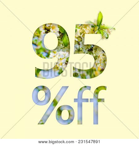 95% Off Discount. The Concept Of Spring Sale, Stylish Poster, Banner, Promotion, Ads.