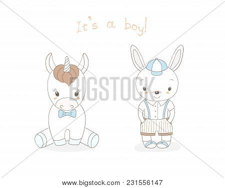 Hand Drawn Vector Illustration Of Cute Animal Baby Boys: Smiling Rabbit And Unicorn, Text It S A Boy