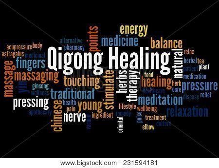 Qigong Healing Word Cloud Concept 2