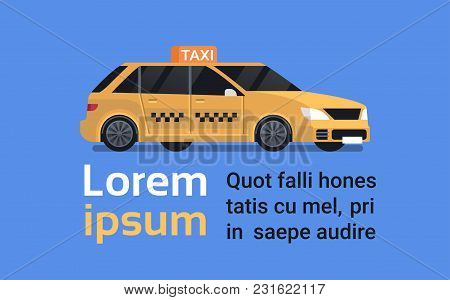 Yellow Taxi Car Icon Modern Cab Isolated On Blue Background Flat Vector Illustration