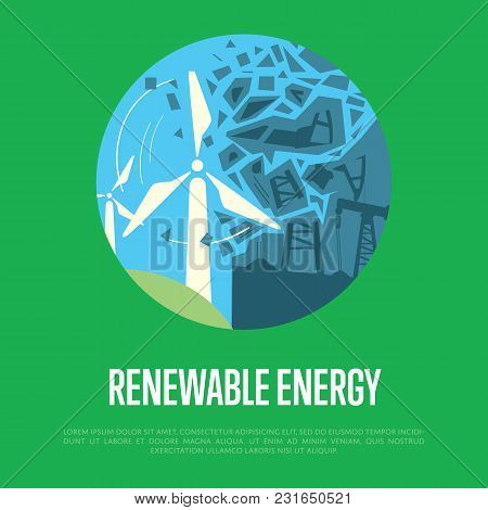 Vector Illustration Of Evolution From Industrial Pollution To Clean Energy. Wind Turbine Destruction