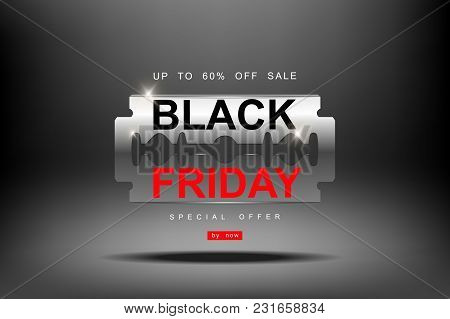 Black Friday, 3d Razor Blade Big Sale, Cutting Discounts, Prices Cut, Creative Template