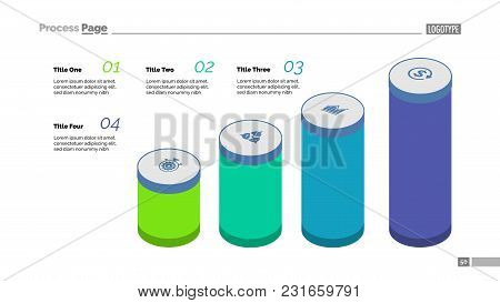 Four Step Process Chart. Bar Chart, Cylinder Diagram, Editable Template. Creative Concept For Infogr
