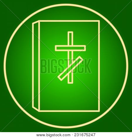 Bible With A Christian Crossin The Neon Circle . Easter. Neon Icon. Neon Sign. Effect Of Neon Glow.