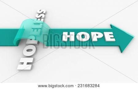 Hope for the Hopeless Positive Outlook Belief 3d Illustration