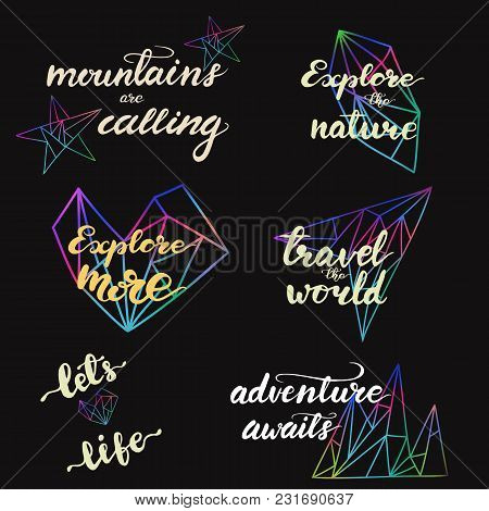 Set Of Designs With Travel Lettering Phrases. Vector Illustration.