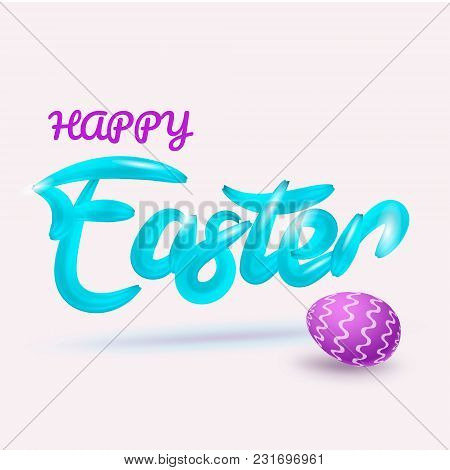 Happy Easter. Typographical Design Of Inscriptions. Imitated Turquoise Brush. Isolated Pattern On A