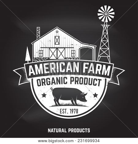 American Farm Badge Or Label On The Chalkboard. Vector Illustration. Vintage Typography Design With