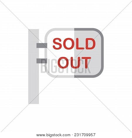 Sold Out Icon Flat Symbol. Isolated  Illustration Of  Icon Sign Concept For Your Web Site Mobile App