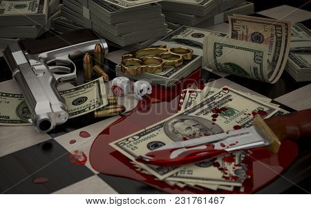 3d Illustration On The Theme Of Crime, Gambling, Money, And Weapons Offenses. Bloodied Knife, Gun, B
