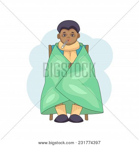 Young Male Character Cartoon Cold Isolated On White Background. Black Boy In Blanket With Temperatur