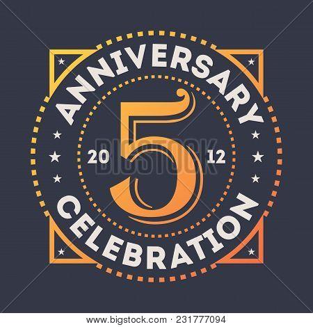 Anniversary Celebration, 5 Years Label Isolated Illustration. Birthday Party Logo, Holiday Festive C