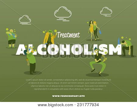Treatment Alcoholism Banner With Drunk Alcoholic Illustration. Alcohol Abuse, Alcoholism In Family,
