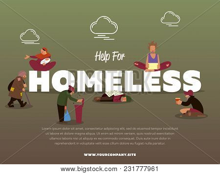 Help For Homeless Banner With Hungry Beggar Holding Message Banner And Begs For Money Illustration.