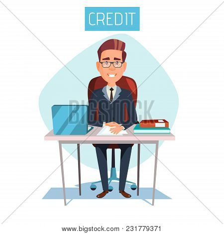Vector Cartoon Manager, Clerk Sitting At Workplace In Bank Credit Office. Illustration With Adult Ma