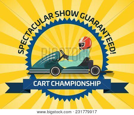 Auto Racing Spectacular Show Poster Illustration. Cart Championship, Extreme Karting Sport, Automobi