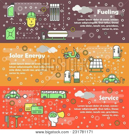 Vector Set Of Horizontal Banners With Fueling, Solar Energy And Service Line Art Flat Style Design E