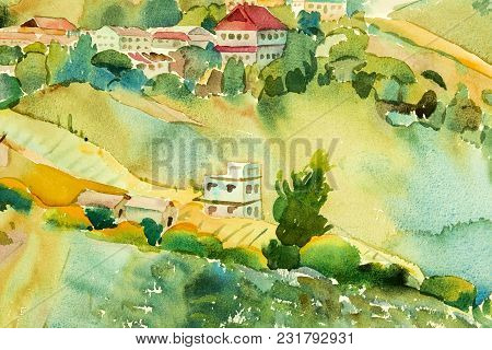 Abstract Watercolor Painting Landscape On Paper Colorful Of Village View On Hill Mountain In The Bea