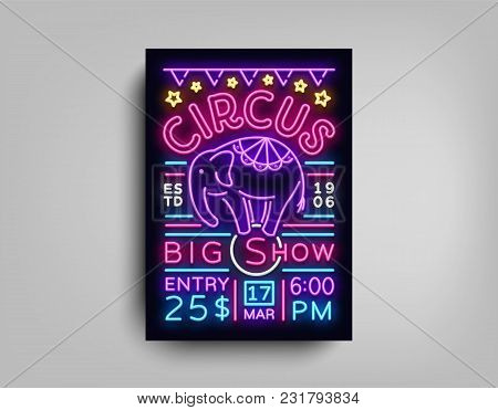 Circus Flyer In Neon Style. Circus Show With Elephant Neon Sign Poster, Bright Banner, Neon Brochure