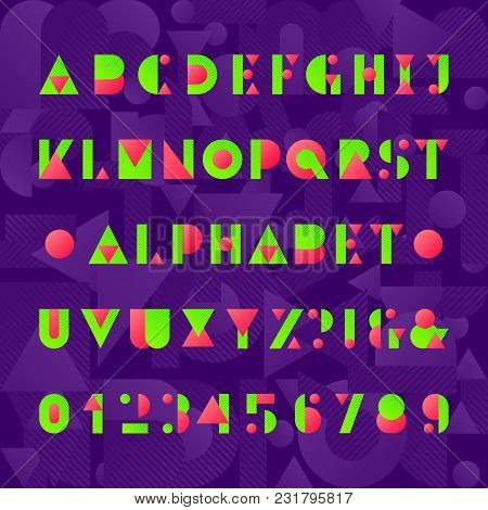 Kids Alphabet Font. Geometric Style Funny Letters, Numbers And Symbols. Abstract Background. Vector