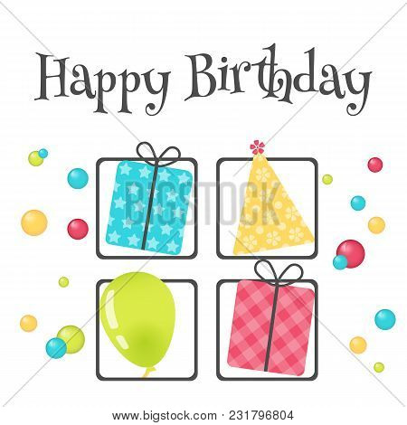 Bright Happy Birthday Greeting Card With Present Box, Hat And Ball In Minimalist Style. Modern Birth