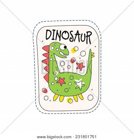 Dinosaur Childish Patch Badge, Cute Cartoon Green Animal Sticker Hand Drawn Vector Illustration Isol