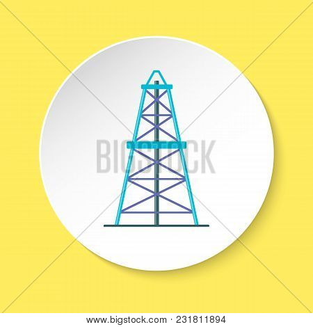 Oil Derrick Icon In Flat Style On Round Button. Rig For Exploration And Oil Production Symbol Isolat