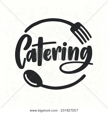 Catering Company Logotype With Lettering Written With Calligraphic Cursive Font Decorated With Cutle