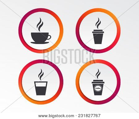 Coffee Cup Icon. Hot Drinks Glasses Symbols. Take Away Or Take-out Tea Beverage Signs. Infographic D