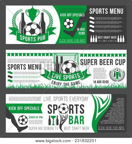 Soccer Sports Bar Banners Template For Football Championship Menu Or Special Offer On Pizza, Burgers